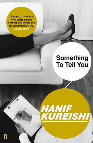 Something To Tell You | Hanif Kureishi