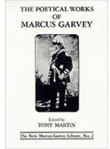 Poetical Works Of Marcus Garvey | T. Martin