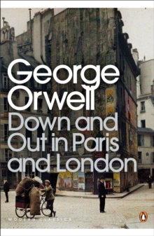 Down And Out In Paris And London | G. Orwell