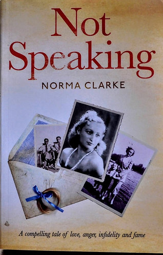 Not Speaking | Norma Clarke