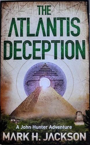 The Atlantis Deception   Mark H. Jackson