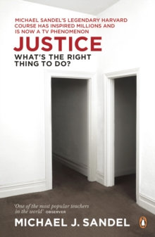 Justice: What's The Right Thing To Do? | M.J. Sandel