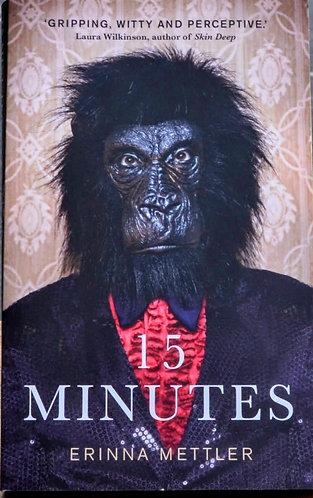15 Minutes | Erinna Mettler