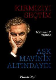 KIRMIZIYI_SECTIM_ASK_MAVININ_ALTINDAYDI.
