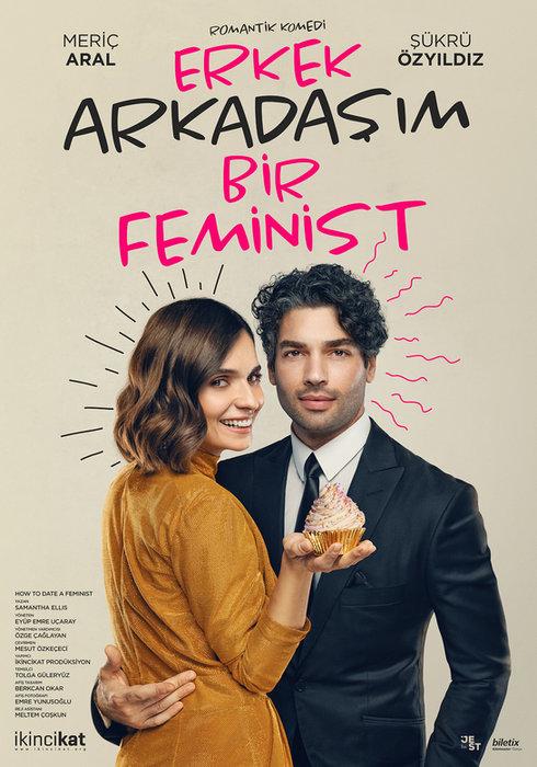 Erkek Arkadaşım Bir Feminist