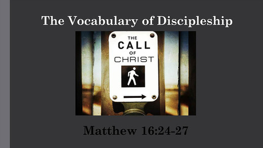 The Vocabulary of Discipleship