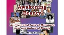 Awakening Beauty - Behind the Scene By Dr. Anthony Napoleon