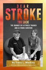 DEAR STROKE YOU SUCK Book Cover 1 page.j