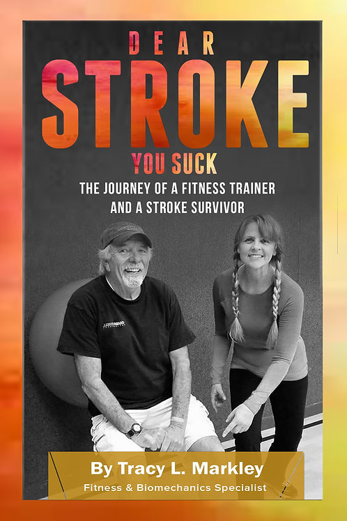 Dear Stroke You Suck Book