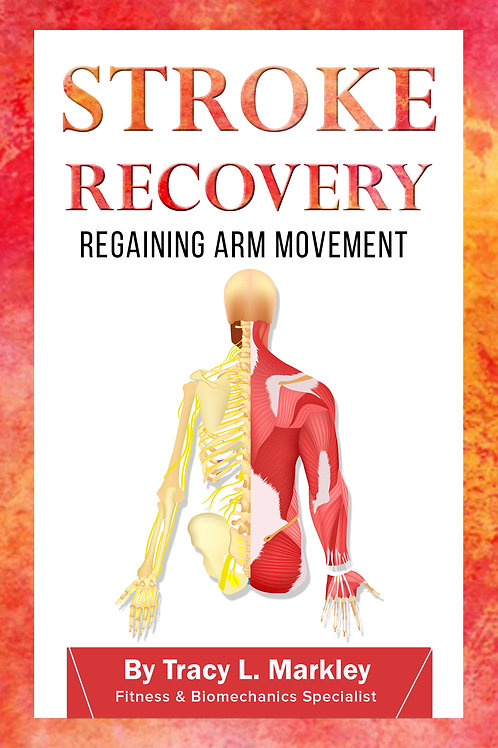 Stroke Recovery Regaining Arm Movement Book