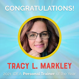 Tracy L Markley 2021 IDEA PERSONAL TRAINER OF THE YEAR.jpg