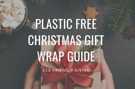 Ultimate Plastic Free Christmas Gift Wrap Guide