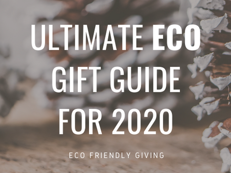 Ultimate Eco Gift Guide 2020
