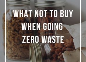4 Things not to buy when going zero waste