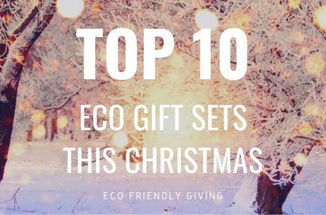 Top 10 Eco Gift Sets for Christmas 2019