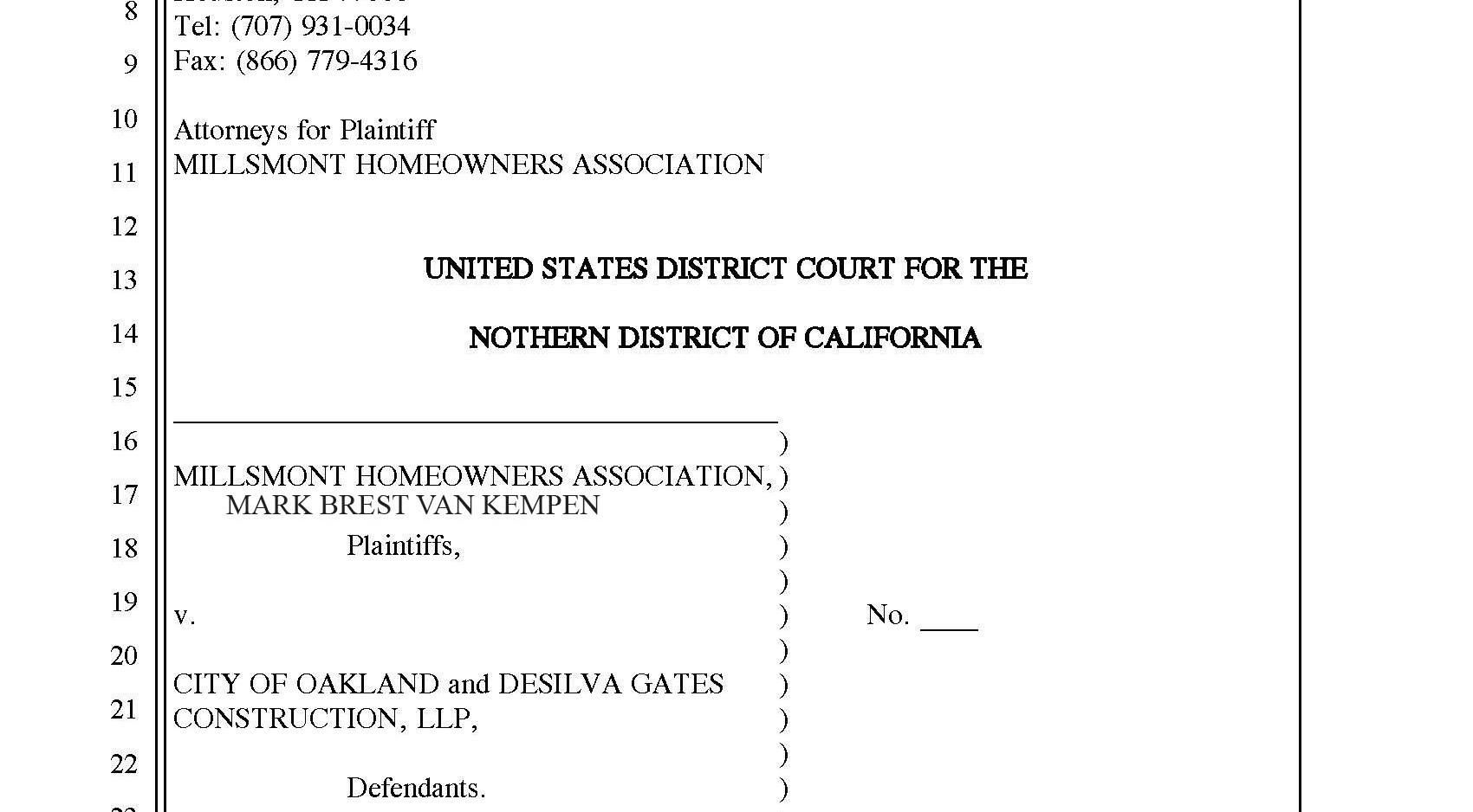 Federal lawsuit against the developer and the City of Oakland for clean water violations.