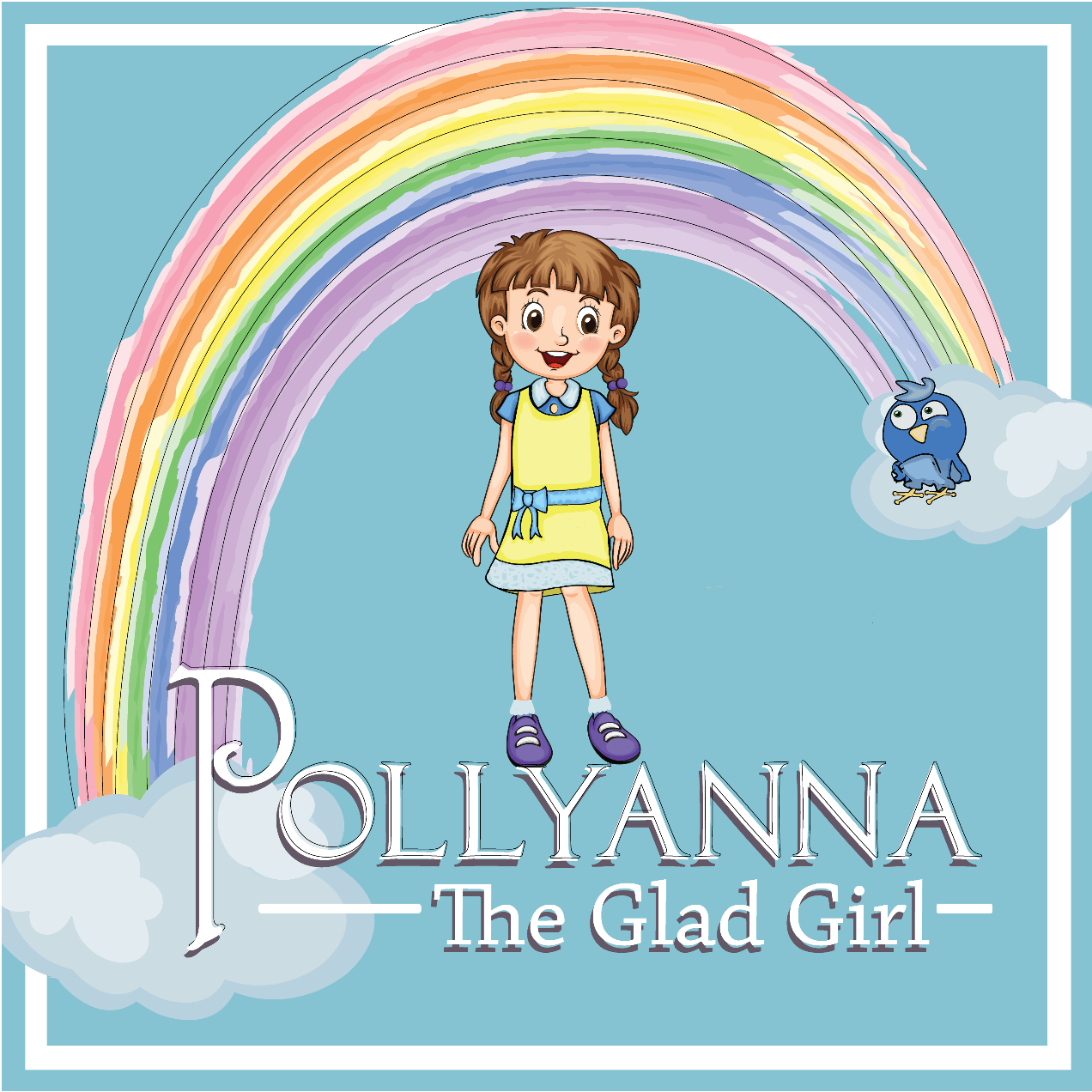 Pollyanna: The Glad Girl