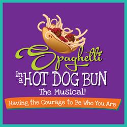 Spaghetti in a Hot Dog Bun: The Musical!