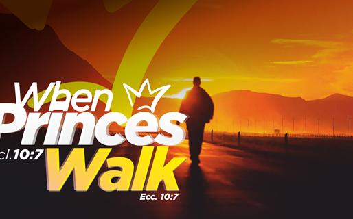 When Princes Walk