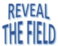 RevealTheField.jpg