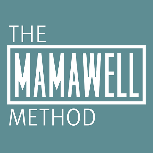 The MAMAWELL Method