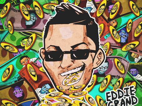 Eddie Grand - KURRENCY [New Music]