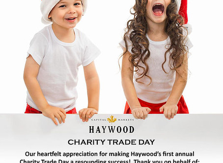 Haywood Securities 1st Annual Charity Trade Day a Success