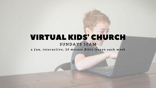 Copy of Virtual Kids Church Announcement