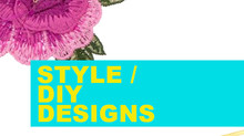 STYLE / Design it Yourself!