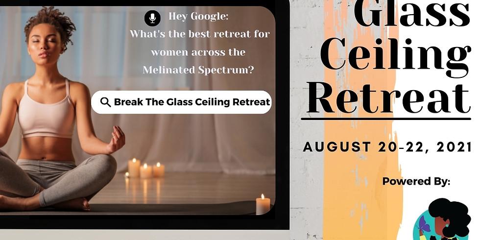 Break the Glass Ceiling Retreat