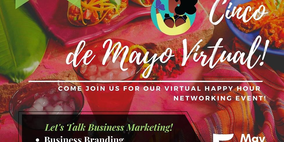 Cinco De Mayo Virtual!