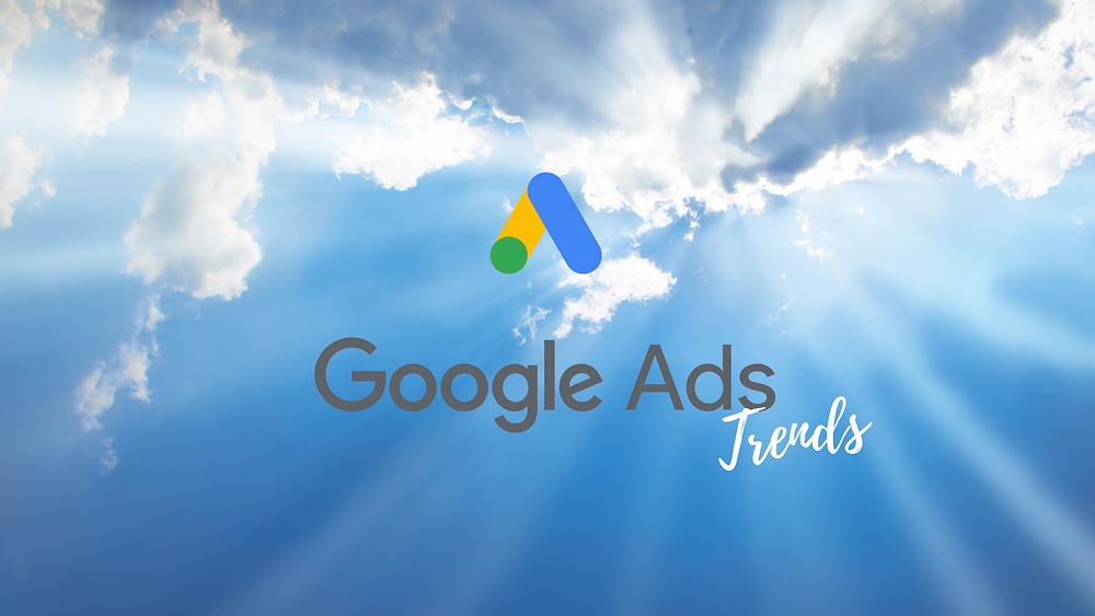 Google Ads trends cover