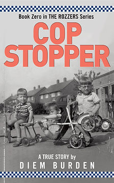 Cop Stopper The Rozzers free ebook by Diem Burden