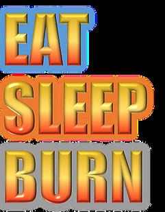 EAT SLEEP BURN.png