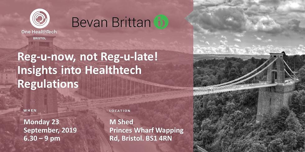 CANCELLED: Reg-u-now, not Reg-u-late! Insights into Healthtech Regulations (Bristol)