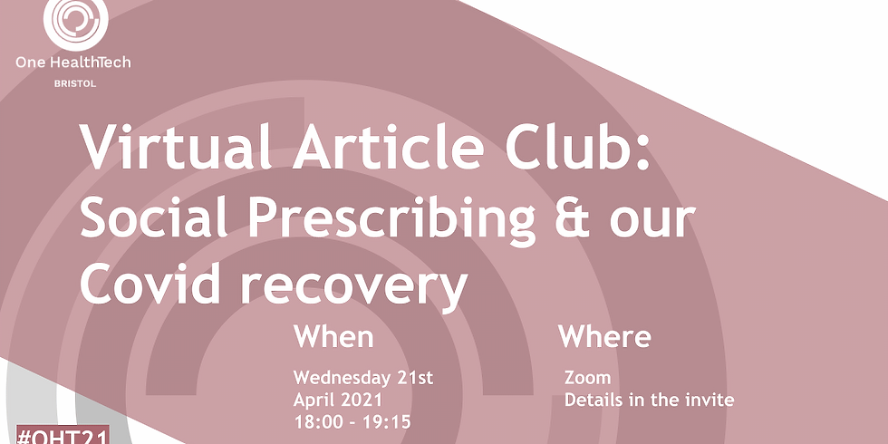 Social Prescribing - the answer to our Covid Recovery?  - A Virtual Article Cahoot! (Bristol)