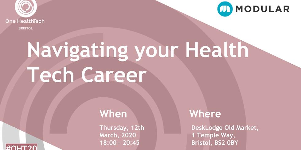 Navigating your Health Tech Career (Bristol)