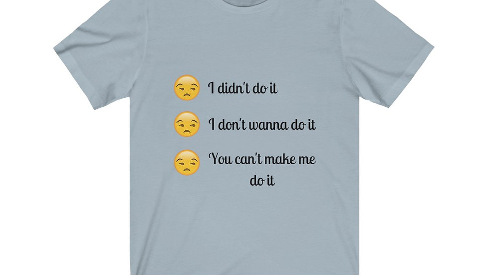 """""""I didn't do it"""" Jersey Short Sleeve Tee (black letters)"""