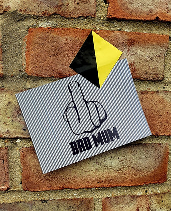 BAD MUM POSTCARD 001