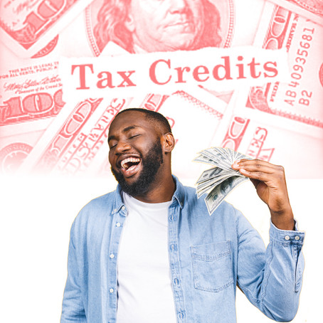 Tax Time + Covid Tax Credits = Your Biggest Refund!