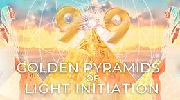 9:9 PORTAL Golden Pyramids of Light Initiation Ceremony - LIVE Online