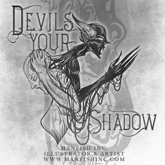 Client - Devils Your Shadow