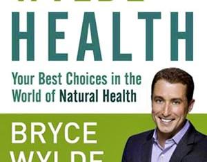Natural Health Care Expert Bryce Wylde on Haskap