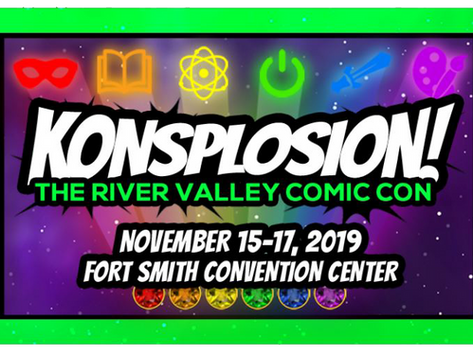 """Don't Miss Local Comic-Con """"Konsplosion"""" November 15th, 16th and 17th in Fort Smith."""