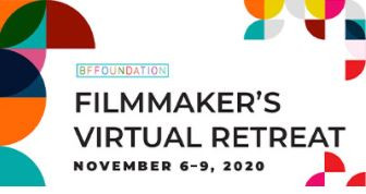 BFFoundation to hold a 2020 Virtual Filmmaker Retreat and November Movie Monday