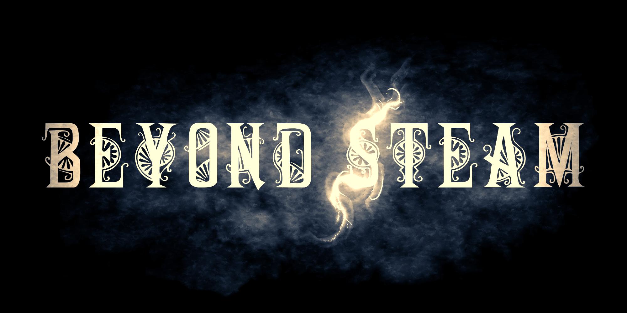 Beyond Steam