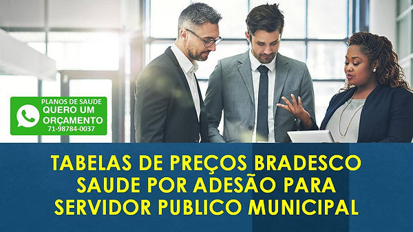 SAUDE BRADESCO SERVIDOR MUNICIPAL.JPG