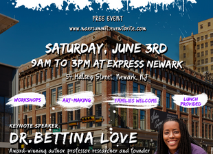 Dr. Bettina Love to Speak at Newark Arts Education Summit 6/3