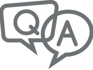 FAQ's Answered!