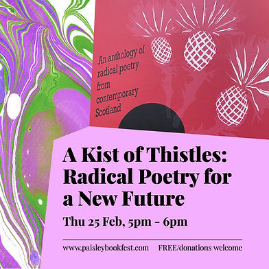 A Kist of Thistles Radical Poetry for a